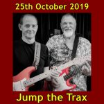 Jump the Trax 25th October 2019 £5. 8p.m.